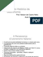 CONTEXTO HISTÓRICO DA GASTRONOMIA