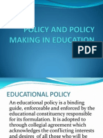 Policy and Policy Making in Education