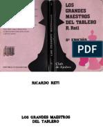 Reti, Ricardo - Los Grandes Maestros Del Tablero (Fundamentos ,1928 , 1965)