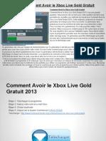 Comment Avoir Le Xbox Live Gold Gratuit