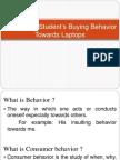 A Study on Students Buying Behavior Towards Laptops
