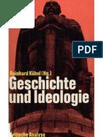 Kuhnl Geschichte Und Ideologie