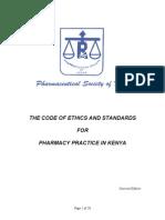 Code of Ethics for pharmacists in kenya-PSk, 1st edition.2009.