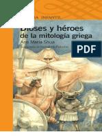 Dioses y Heroes de La Mitologia Griega - Ana Maria Shua