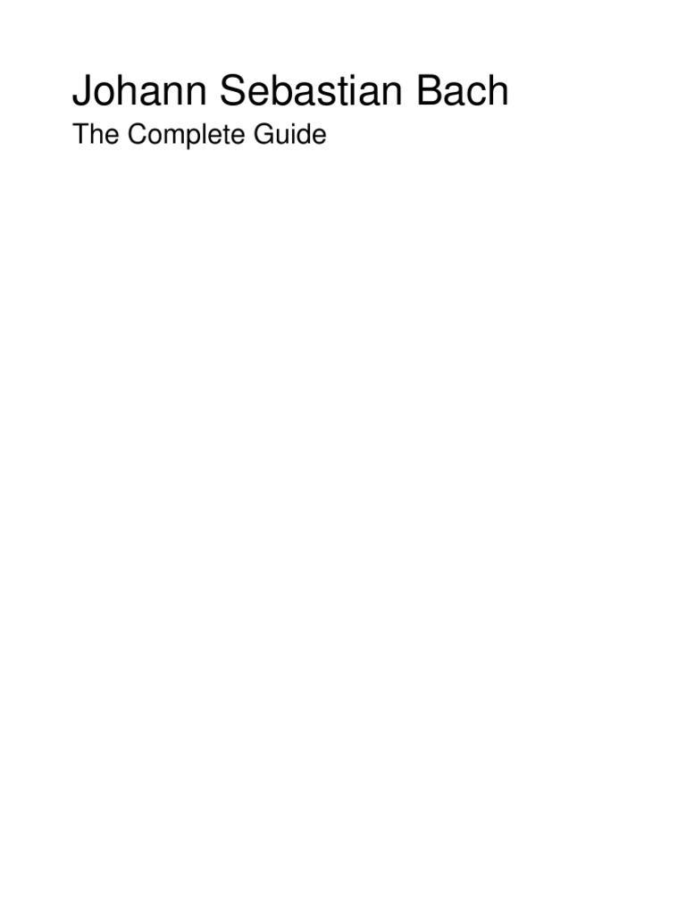 J. S. Bach - The Complete Guide | Bach Cantata | Johann Sebastian Bach