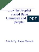 Prophet Cursed Banu Ummayah!