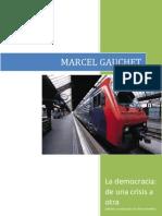31413675 La Democracia de Una Crisis a Otra Marcel Gauchet