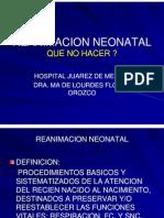 5 Reanimacion Neonatal Que No Hacer Parte 1 [Modo de Compatibilidad]