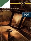 A London Bridge Rejtelye - John Dickson Carr