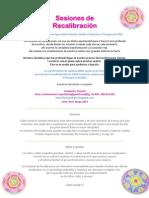 Sesiones de Recalibración, Lima Mayo 2013