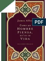 Como Un Hombre Piensa Asi Es Su Vida - James Allen