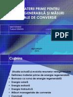 SURSE DE MATERII PRIME PENTRU ENERGIE REGENERABILĂ ŞI