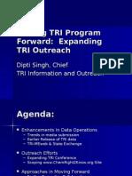 TRI Program Update - Dipti Singh