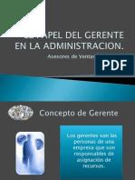 EL PAPEL DEL GERENTE EN LA ADMINISTRACION.pptx