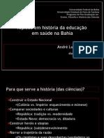 Tópicos em história da educação em saúde na Bahia