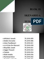 Presentasi Skenario a Tutorial 4 Blok XVIII