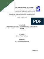 La Importancia de La Ingenieria Para El Futuro de Mexico