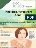 Princípios Ativos Para Acne