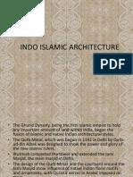 Indo Islamic Architecture