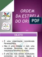 Apresentação_ORDEM_DA_ESTRELA_DO_ORIENTE_2012