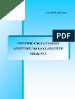 Identification Des Cibles Aeriennes Par Un Classifieur Neuronal