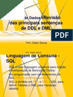 11º e 12º Aula - Revisão das principais sentenças de DDL e DML.ppt