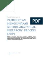 Pembobotan Menggunakan Metode Analytical Hierarchy Process (AHP)