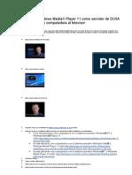 Como usar Windows Media® Player 11 como servidor de DLNA para conectar su computadora al televisor