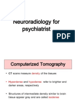 Neuroradiology for Psychiatist