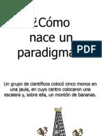Como Nace Un Paradigma (1)