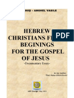 Hebrew Christians fight Beginings for the Gospel of Jesus - Jehosuah
