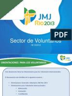 Manual de Compromiso y Esclarecimento Del Voluntario de La JMJ Rio2013 Actualizacion 18 Diciembre 2012