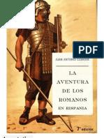 La Aventura de Los Romanos en Hispania - Juan Antonio Cebrian