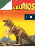 Dinosaurios - Descubre Los Gigantes Del Mundo Prehistorico - 1 - Tyranosaurus Rex - Vol. 1