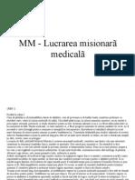 MM - Lucrarea misionarã medicalã