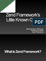 Zend Framework's Little Known Gems - PHP Quebec 2009