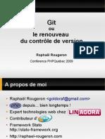 Git et le renouveau du contrôle de versions - PHP Quebec 2009