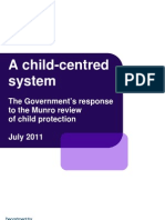 A Child-centred System UK Govt Response to Munro Review of Child Protection July 2011