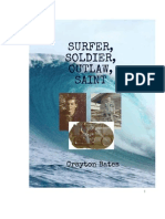 Surfer, Soldier, Outlaw, Saint by Crayton Conger Bates