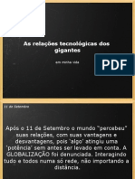 As Relacoes Tecnologicas Dos Gigantes