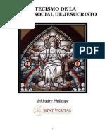 Catecismo de La Realeza Social de Jesucristo(Phillippe)