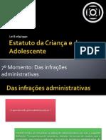 7 - Das infrações administrativas
