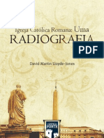 Igreja Católica Romana Uma Radiografia - D M Lloyd-Jones