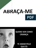 ABRAÇA-ME (QUERO SER COMO CRIANÇA)