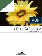 Il Fiore Di Plastica