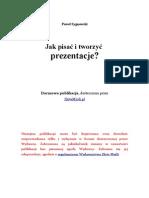 Jak Pisac i Tworzyc Prezentacje  poradnik darmowy ebook pdf pobierz darmowe ebooki