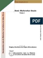 Oluwo Ewé Maferefun Osain. Tomo I