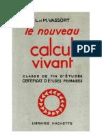 Mathématiques Classiques Le Calcul Vivant Certificat d'Etude 01 L et M Vassort