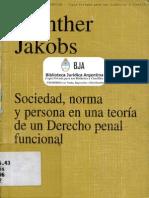 Sociedad Norma y Persona en Una Teoria de Un Derecho Penal Funcional
