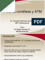 Frcturas condíleas y ATM. Eduardo